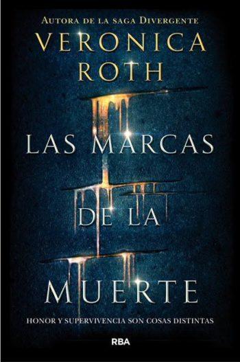 Las marcas de la muerte, de Veronica Roth