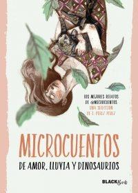 Microcuentos de amor, lluvia y dinosaurios, de VV.AA.