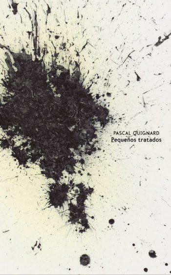 Pequeños tratados, de Pascal Quignard