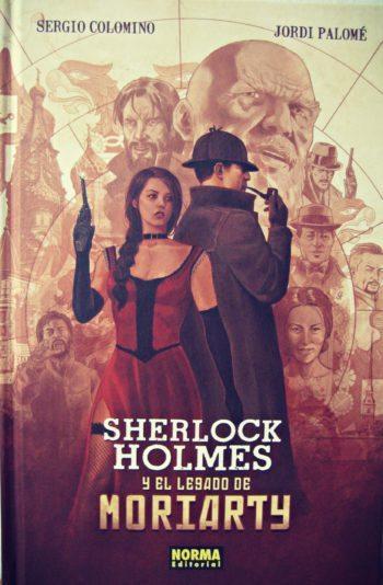 Sherlock Holmes y el legado de Moriarty, de Sergio Colomino y Jordi Palomé