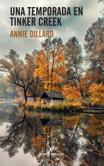 Una temporada en Tinker Creek, de Annie Dillard