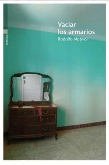 Vaciar los armarios, de Rodolfo Notivol