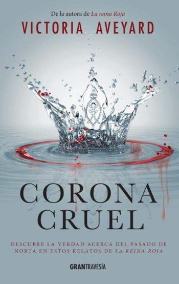 Corona cruel, de Victoria Aveyard