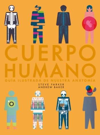 Cuerpo humano, de Steve Parker y Andrew Baker