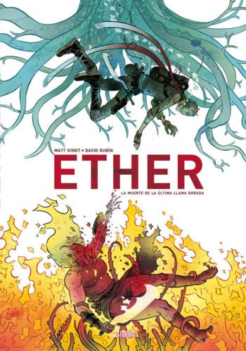 Ether: La muerte de la última llama dorada, de Matt Kindt y David Rubín