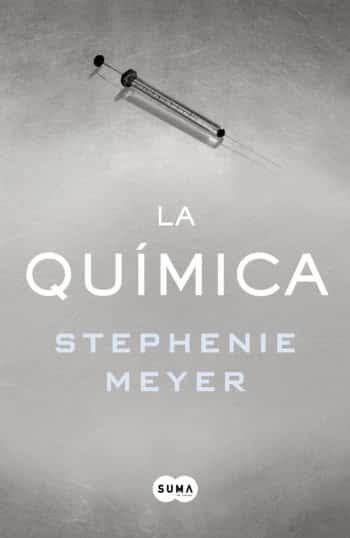 La química, de Stephenie Meyer