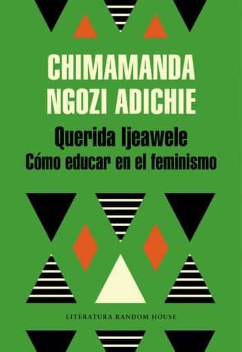 Querida Iljeawele cómo educar en el feminismo