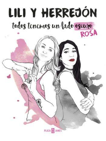 Todos tenemos un lado (oscuro) rosa, de Lili y Herrejón
