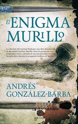 El enigma Murillo, de Andrés González-Barba