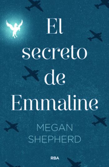 El secreto de Emmaline, de Megan Shepherd
