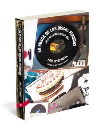 En busca de los discos perdidos, de Eric Spitznagel