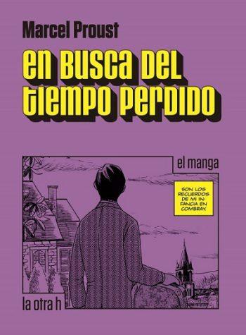 En busca del tiempo perdido: El manga, de Marcel Proust