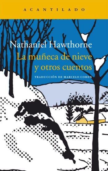 La muñeca de nieve y otros cuentos, de Nathaniel Hawthorne