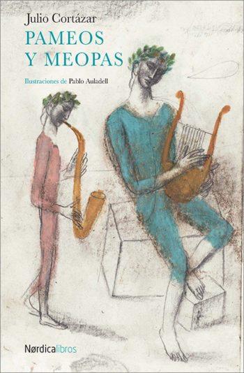 Pameos y meopas, de Julio Cortázar