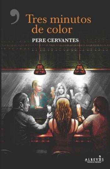Tres minutos de color, de Pere Cervantes