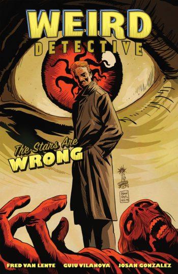 Weird Detective, de Van Lente, Guiu Vilanova y Mauricio Wallace