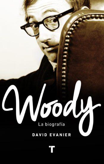 Woody, la biografía, de David Evanier