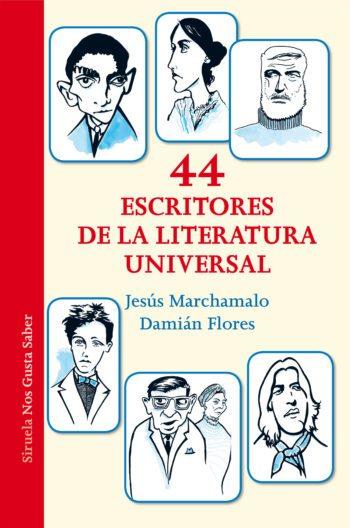 44 escritores de la literatura universal, de Jesús Marchamalo