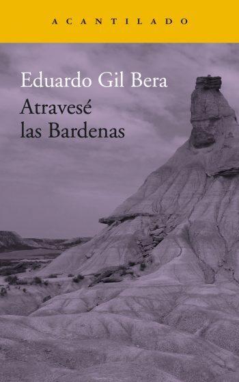 Atravesé las Bardenas, de Eduardo Gil Bera