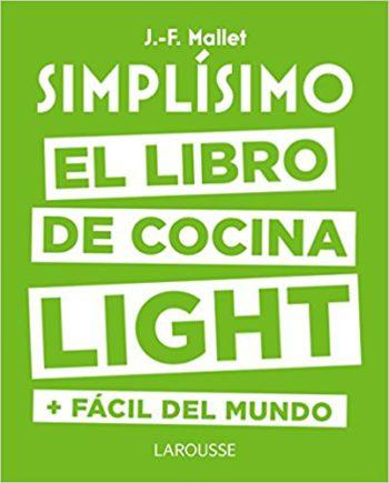 El libro de cocina light + fácil del mundo, de J.-F. Mallet