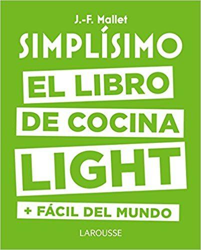 El libro de cocina light + fácil del mundo
