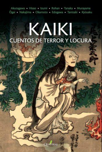Kaiki. Cuentos de terror y locura, de VV. AA.