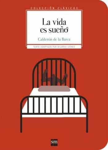 La vida es sueño, de Pedro Calderón de la Barca