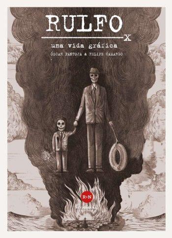 Rulfo, una vida gráfica, de Óscar Pantoja y Felipe Camargo