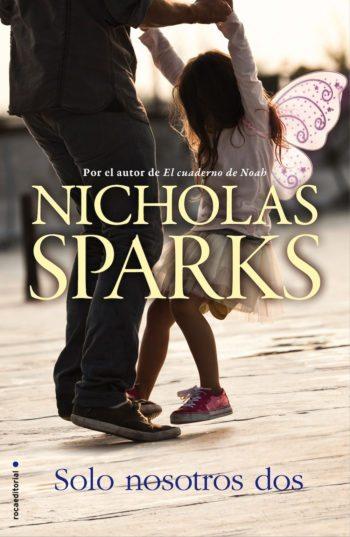 Solo nosotros dos, de Nicholas Sparks