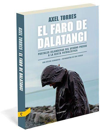 El faro de Dalatangi, de Axel Torres