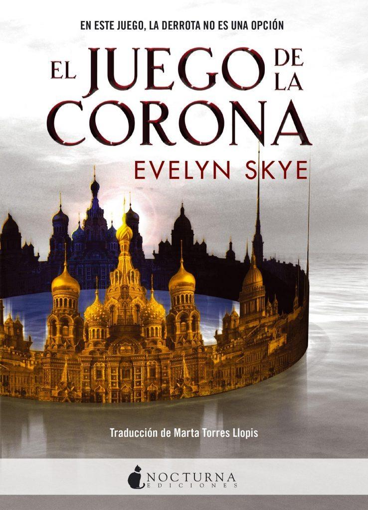 El Juego de la Corona, de Evelyn Skye