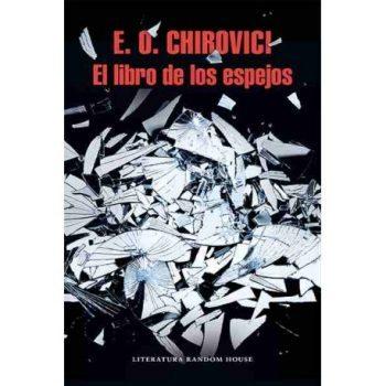 El libro de los espejos, de E. O. Chirovici