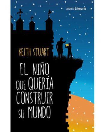 El niño que quería construir su mundo, de Keith Stuart