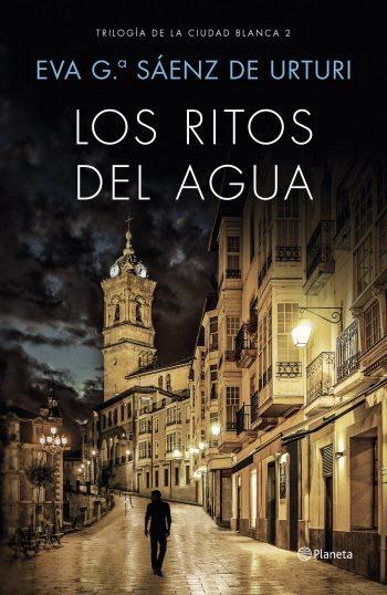 Los ritos del agua, de Eva Gª Sáenz de Urturi
