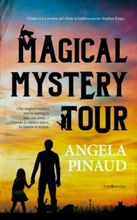 Magical mystery tour, de Ángela Pinaud