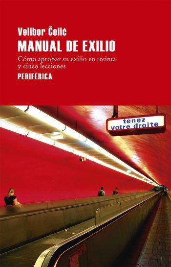 Manual de exilio, de Velibor Čolić