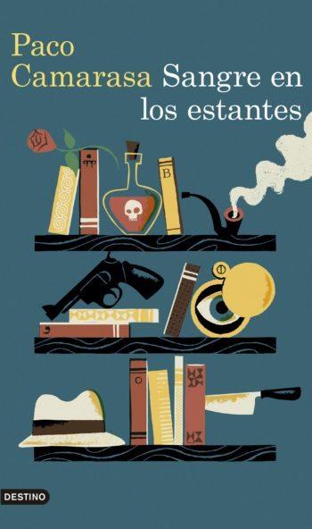 Sangre en los estantes, de Paco Camarasa