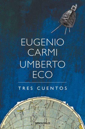Tres cuentos, de Eugenio Carmi y Umberto Eco