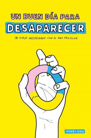 Un buen día para desaparecer, de Sanz i Vila