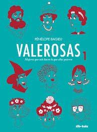 Valerosas 1, de Pénélope Bagieu