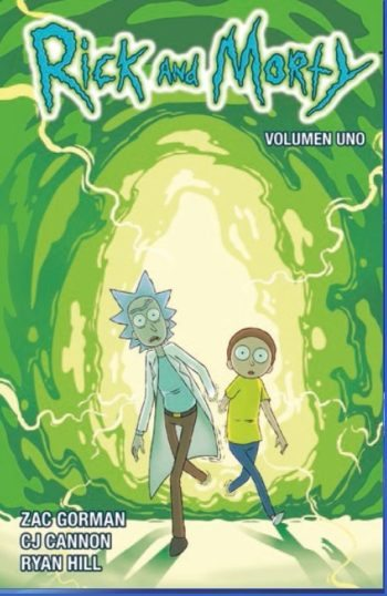 Rick y Morty: Volumen 1, de Zac Gorman, CJ Cannon y Ryan Hill