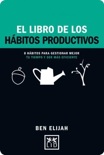 El libro de los hábitos productivos, de Ben Elijah