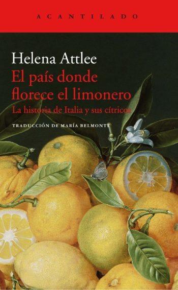 El país donde florece el limonero, de Helena Attlee