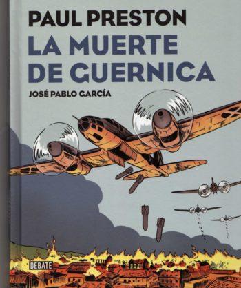 La muerte de Guernica, de Paul Preston y José Pablo García
