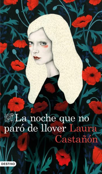 La noche que no paró de llover, de Laura Castañón