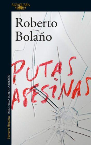 Putas asesinas, de Roberto Bolaño