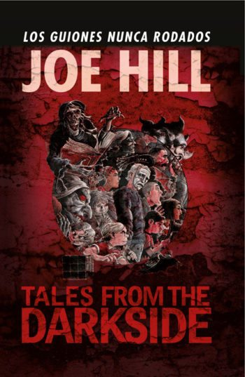 Tales from the darkside. Los guiones nunca rodados, de Joe Hill