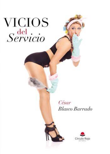 Vicios del servicio, de César Blasco