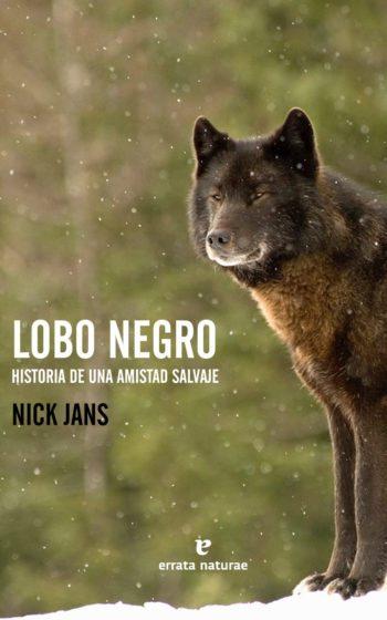 lobo negro historia de una amistad salvaje