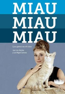 Miau, Miau, Miau. Los gatos en el cine